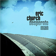 Eric Church - Desperate Man Noten für Piano