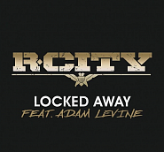 R. City usw. - Locked Away Noten für Piano