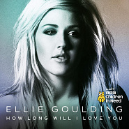 Ellie Goulding - How Long Will I Love You Noten für Piano