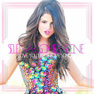 Selena Gomez & the Scene - Love You Like a Love Song Noten für Piano