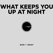 Dan + Shay - What Keeps You Up At Night Noten für Piano