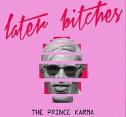 The Prince Karma - Later Bitches Noten für Piano