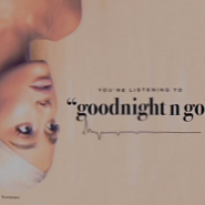 Ariana Grande - Goodnight N Go Noten für Piano