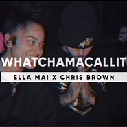 Ella Mai usw. - Whatchamacallit Noten für Piano