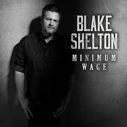 Blake Shelton - Minimum Wage Noten für Piano