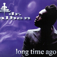 Dr. Alban - Long Time Ago Noten für Piano
