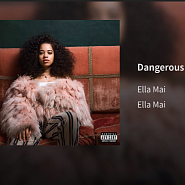Ella Mai - Dangerous Noten für Piano