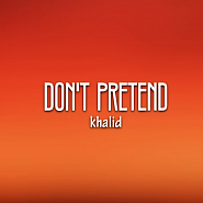 Khalid - Don't Pretend (ft. SAFE) Noten für Piano