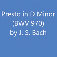 Ноты Johann Sebastian Bach - Presto in D Minor, BWV 970