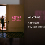 George Ezra - All My Love Noten für Piano