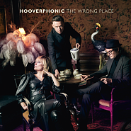 Hooverphonic - The Wrong Place Noten für Piano