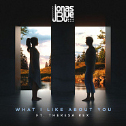 Jonas Blue usw. - What I Like About You Noten für Piano