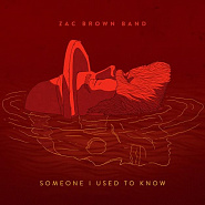 Zac Brown Band - Someone I Used to Know Noten für Piano