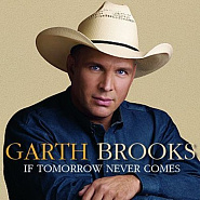 Garth Brooks - If Tomorrow Never Comes Noten für Piano