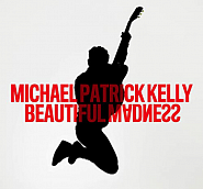 Michael Patrick Kelly - Beautiful Madness Noten für Piano