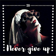 Sia - Never Give Up Noten für Piano