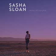 Sasha Sloan -  Dancing With Your Ghost Noten für Piano