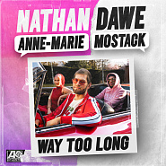 Nathan Dawe usw. - Way Too Long Noten für Piano