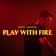 Nico Santos - Play With Fire Noten für Piano
