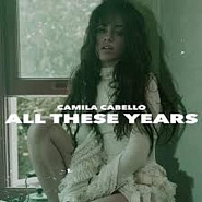 Camila Cabello - All These Years Noten für Piano