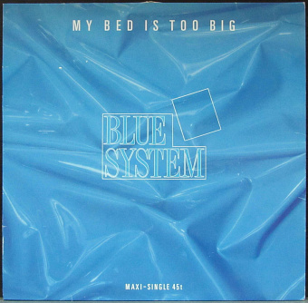 Blue System - My Bed Is Too Big Noten für Piano