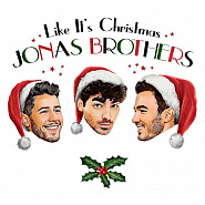 Jonas Brothers - Like It's Christmas Noten für Piano