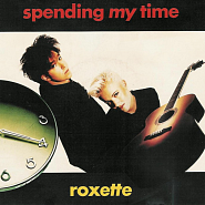 Roxette - Spending My Time Noten für Piano