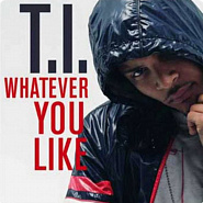 T.I. - Whatever You Like Noten für Piano