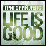 Grigory Leps - LIFE IS GOOD Noten für Piano