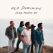 Old Dominion - Some People Do Noten für Piano