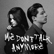Selena Gomez usw. - We Don't Talk Anymore Noten für Piano