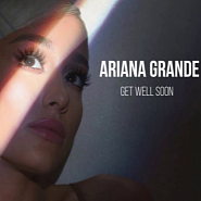 Ariana Grande - Get Well Soon Noten für Piano