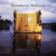 The Cranberries - When You're Gone Noten für Piano