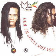 Milli Vanilli - Girl I'm Gonna Miss You Noten für Piano