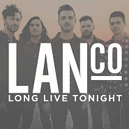 LANCO - Long Live Tonight Noten für Piano