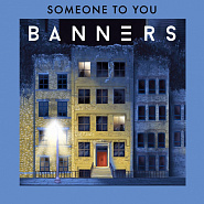 Banners - Someone To You Noten für Piano