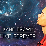 Kane Brown - Live Forever Noten für Piano