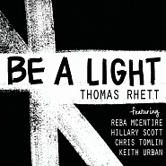 Thomas Rhett usw. - Be a Light Noten für Piano