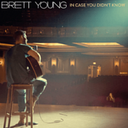 Brett Young - In Case You Didn't Know Noten für Piano