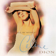 Celine Dion - All by myself Noten für Piano