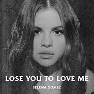 Selena Gomez - Lose You To Love Me Noten für Piano