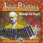 Astor Piazzolla - Milonga Del Angel Noten für Piano