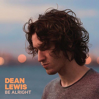 Dean Lewis - Be Alright Noten für Piano