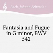 Ноты Johann Sebastian Bach - Great Fantasia and Fugue in G minor, BWV 542