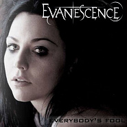 Evanescence - Everybody's Fool Noten für Piano