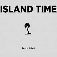 Dan + Shay - Island Time Noten für Piano