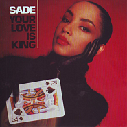 Sade - Your Love Is King Noten für Piano
