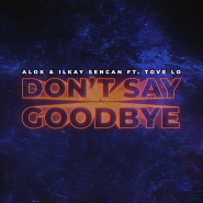 Ilkay Sencan usw. - Don't Say Goodbye Noten für Piano
