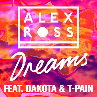 Alex Ross, Dakota, T-Pain - Dreams Noten für Piano