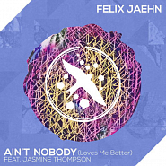 Felix Jaehn usw. - Ain't Nobody (Loves Me Better) Noten für Piano